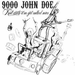 9000 John Doe - Roll With It Or Get Rolled Over download flac