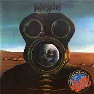 Manfred Mann's Earth Band - Messin' download flac