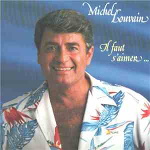 Michel Louvain - Il Faut S'aimer download flac