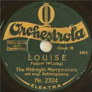 The Midnight Merrymakers - Gedenke Mein! (Mean To Me) / Louise download flac