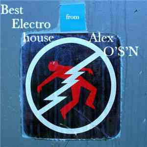 Alex O'S'N - Best Electro House - From Alex download flac
