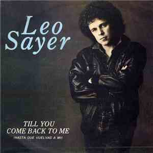 Leo Sayer - Till You Come Back To Me = Hasta Que Vuelvas A Mi download flac