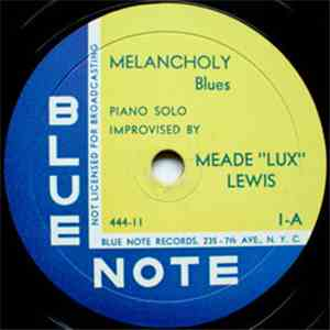 "Meade ""Lux"" Lewis - Melancholy / Solitude download flac"
