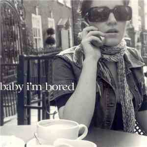 Neat People - Baby I'm Bored download flac