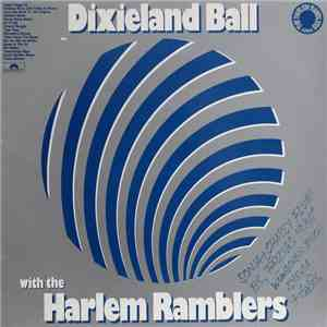 The Harlem Ramblers - Dixieland Ball With The Harlem Ramblers download flac