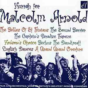 Various, Malcolm Arnold - Hurrah For Malcolm Arnold download flac