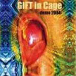 GIFT In Cage - Demo 2004 download flac