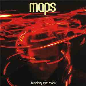Maps - Turning The Mind download flac