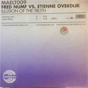 Fred Numf vs. Etienne Overdijk - Illusion Of The Truth download flac