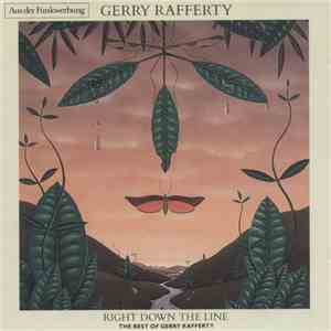 Gerry Rafferty - Right Down The Line - The Best Of Gerry Rafferty download flac