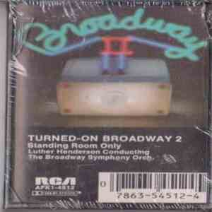 Luther Henderson Conducting The Broadway Symphony Orchestra - Turned-On Broadway Volume 2 download flac