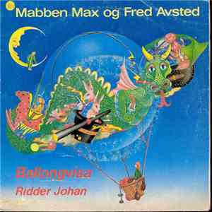 Mabben Max Og Fred Avsted - Ballongvisa download flac
