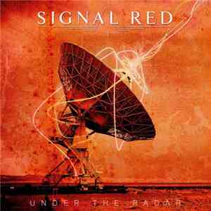 Signal Red - Under The Radar download flac