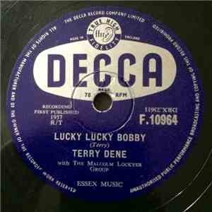 Terry Dene With The Malcolm Lockyer Group - Lucky Lucky Bobby / Baby, She's Gone download flac