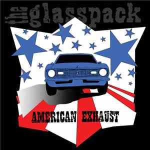 The Glasspack - American Exhaust download flac