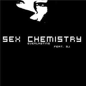 Everlasting - Sex Chemistry download flac