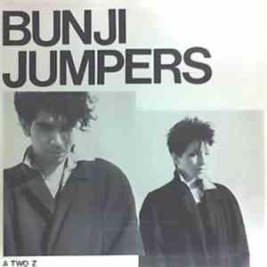 Bunji Jumpers - A Two Z download flac