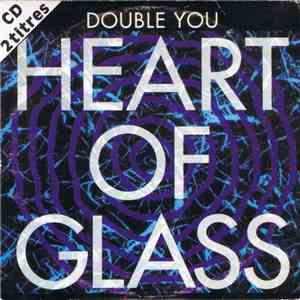Double You - Heart Of Glass download flac