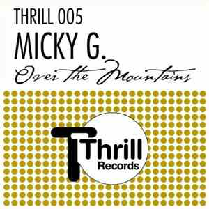 Micky G. - Over The Mountains download flac