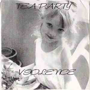 Tea Party Violence - Cd-r One download flac