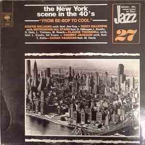 Various - The New York Scene In The 40's: From Be-Bop To Cool download flac