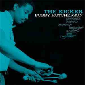 Bobby Hutcherson - The Kicker download flac