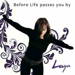Laya - Before Life Passes You By download flac