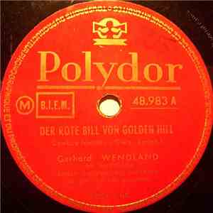 Gerhard Wendland - Der Rote Bill Von Golden Hill / Jambalaya download flac