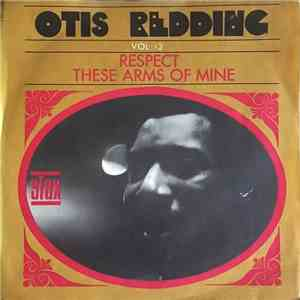 Otis Redding - Respect / These Arms Of Mine download flac