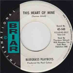 The Bluegrass Playboys - This Heart Of Mine / Come Down The Mountain Katie Daly download flac