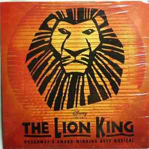 Various - The Lion King (Selections from the Original Broadway Cast Recordings) download flac