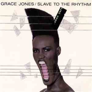 Grace Jones - Slave To The Rhythm / G.I. Blues download flac