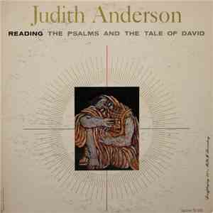 Judith Anderson - Reading The Psalms And The Tale Of David download flac