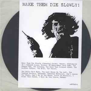 No Artist - Make Them Die Slowly ! download flac
