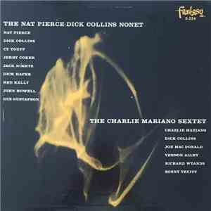The Nat Pierce-Dick Collins Nonet / The Charlie Mariano Sextet - The Nat Pierce-Dick Collins Nonet / The Charlie Mariano Sextet download flac