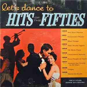 The Statler Dance Orchestra - Let's Dance To The Hits Of The Fifties download flac