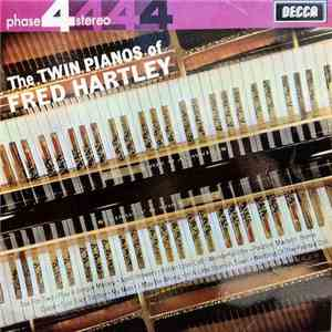 Fred Hartley - The Twin Pianos Of Fred Hartley download flac