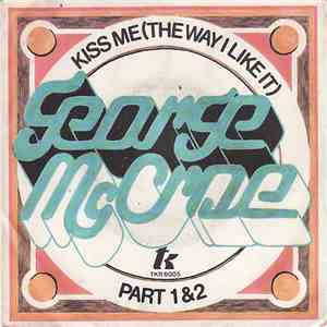George McCrae - Kiss Me (The Way I Like It) download flac