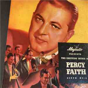 Percy Faith & His Orchestra - The Exciting Music Of Percy Faith download flac
