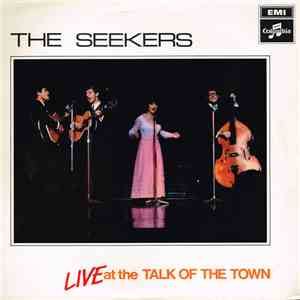 The Seekers - Live At The Talk Of The Town download flac
